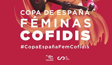 Copa de España Féminas Cofidis Ruta Mujeres 2020 - APLAZADA